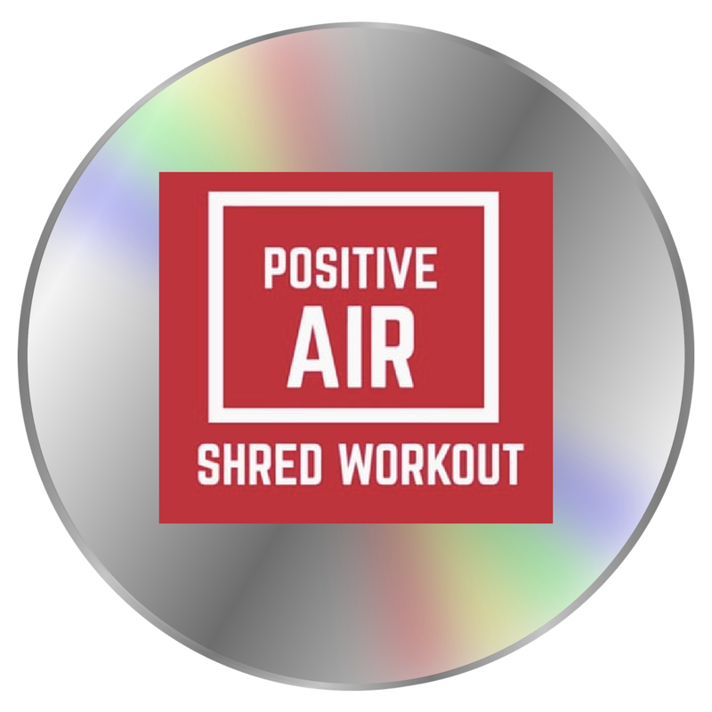 Positive Air SHRED Workout DVD