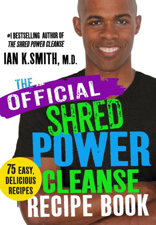 SHRED Power Cleanse Official Recipe Book