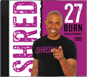 SHRED 27 Burn Workout - DVD